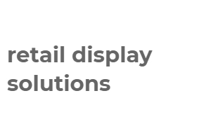 retail display solutions
